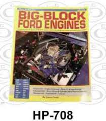 ford engine transmission books cds dvds 57 72 car list cg ford how to rebuild big block ford engines hp 708