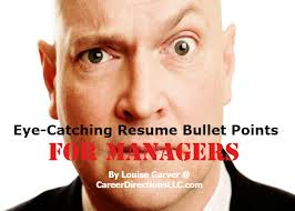 How To Write Eye Catching Resume Bullet Points For Managers
