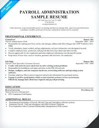 Payroll Resume Samples Free Payroll Administration Resume Help