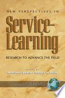 <b>New Perspectives in Service-learning</b>: Research to Advance the ...