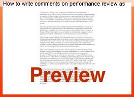 performance review comments how to write comments on performance review as an employee research