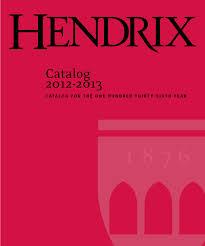 Hendrix Catalog 2012-2013 by Hendrix College - issuu