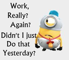 Work Quotes Funny Awesome 48 Minion Memes About Work Fun Pinterest Memes Minion Jokes