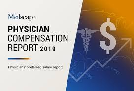 Medscape Physician Compensation Report 2019