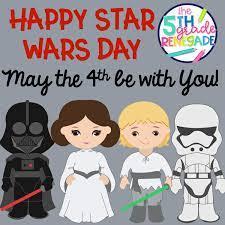 Star Wars Day- May 4th