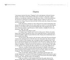 essay on the poem digging by seamus heaney custom paper writing essay on the poem digging by seamus heaney
