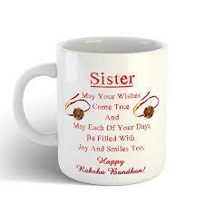 Ikraft Raksha Bandhan Gift For Sister Quotes Printed Coffee Mug Tea Cup 11oz White Best Rakhi Gift For Sister Rakshabandhan Gifts Idea For