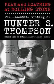 fear and loathing at rolling stone the essential hunter s fear and loathing at rolling stone the essential hunter s thompson by hunter s thompson