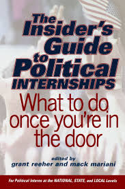 The Insiders Guide To Political Internships What To Do Once Youre