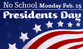 Image result for NO SCHOOL PRESIDENTS' DAY
