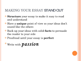 how to write a good essay   9 making your essay