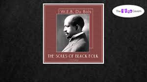 the souls of black folk essays user profile of our spiritual  the souls of black folk by w e b du bois of audiobook the souls of black folk