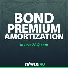 Amortization Bonds Bond Premium Amortization Investment Faq