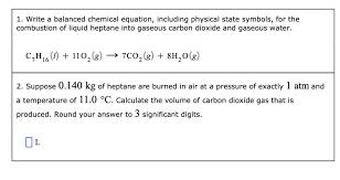 1 write a balanced chemical equation
