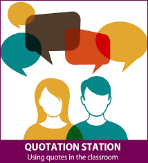 Lesson Plan Quotation Station Using Quotes In The Classroom