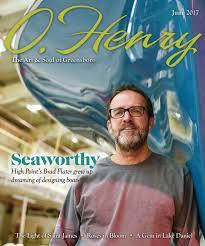 O.Henry June 2017 by O.Henry magazine issuu