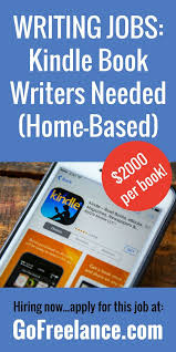 best lance writing jobs images lance  kindle book writers needed