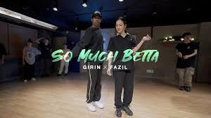 GIRIN x FAZIL Choreography | Janet Jackson - So Much Betta - YouTube