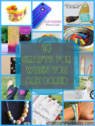 14 crafts for when you are bored
