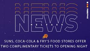 Suns Coca Cola Frys Food Stores Offer Two Complimentary