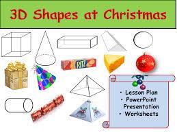 Christmas: 3D Shapes - Presentation, Lesson Plan and Worksheet ...