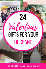 not sure what to get your husband for valentine s day these are the best valentine s