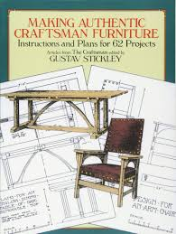 craftman furniture. Making Authentic Craftsman Furniture: Instructions And Plans For 62 Projects (Dover Woodworking): Amazon.co.uk: Gustav Stickley: 9780486250007: Books Craftman Furniture