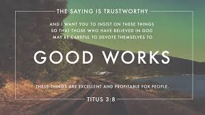 Image result for pictures of good works