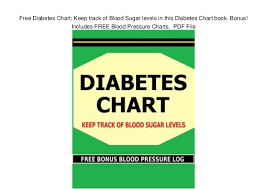 Blood Pressure Tracking Chart Pdf Free Diabetes Chart Keep Track Of Blood Sugar Levels In