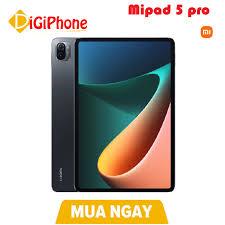 Máy tính bảng Mipad 5 Pro , Mi pad 5 Pro 6/128G (Wifi Only) - Hàng nhập  khẩu - Máy tính bảng