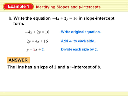 write the equation 4x 2y 16 in slope intercept