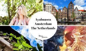 Ayahuasca Ceremonies The Netherlands