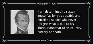 Image result for victory or death william travis