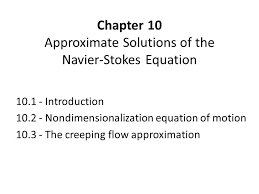 chapter 10 approximate solutions of the navier stokes equation