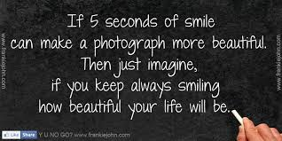 Always Smile Quotes Enchanting If 48 Seconds Of Smile Can Make A Photograph More BeautifulThen Just