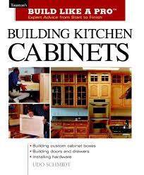 Building Kitchen Cabinets Tauntons Blp Expert Advice From Start
