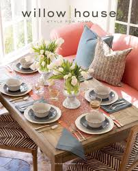 Willow House 2012 Catalog Terrific Products For Your Home Southern Living At Home Willow House Catalog