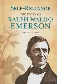 self reliance the story of ralph waldo emerson by peggy caravantes 10910398