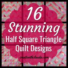 Half Square Triangle Quilt Designs Half Square Triangle Tutorial Create With Claudia Quilt