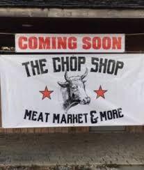 the chop shop meat market more
