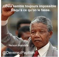 11 Citations Inspirantes De Nelson Mandela Devenez Papillon