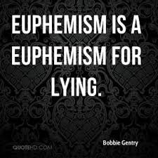 Image result for euphemism quotations