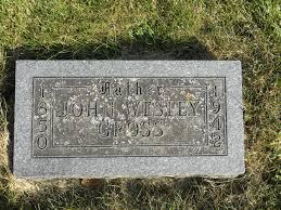 John Wesley Gross, Jr (1850-1942) - Find A Grave Memorial