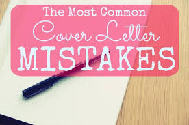 most mon cover letter mistakes