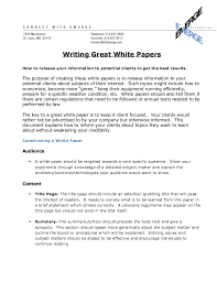 how to write a great white paper writing great white papers how to release your information to potential clients to get the best