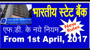 Sbi Fd Plan Chart Sbi New Rule For Fd Fixed Deposit From 1st April 2017 Penalty Changed