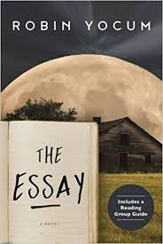 the essay a novel robin yocum com books