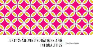 1 unit 2 solving equations and inequalities final exam review