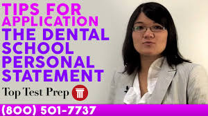 dental school personal statement tips for admissions dental school personal statement 3 tips for admissions toptestprep com