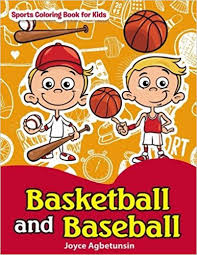 basketball and baseball sports coloring book for kids joyce agbetunsin 9781542599917 amazon books